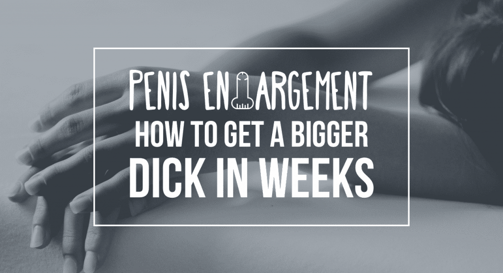 Get A Bigger Dick Permanently